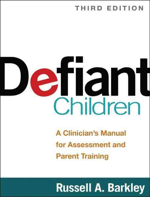 Defiant Children By Barkley, Russell A.